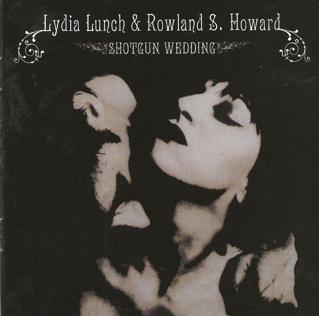 Lydia Lunch Amp Rowland S Howard Shotgun Wedding Vinyl